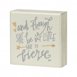 Little But Fierce Box Sign